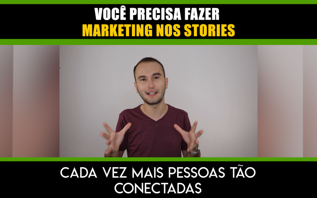 Erro de Marketing Digital #05 dos provedores de internet: Não usar os stories